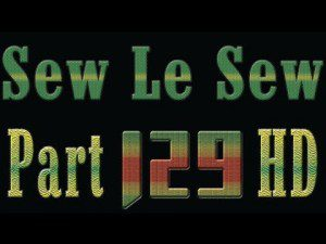 Watch Sew Le Sew Drama Part 129