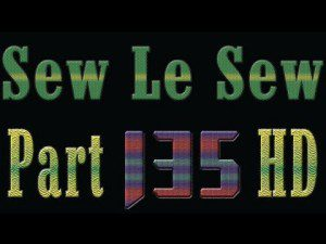 Sew Le Sew Drama Part 135 Full HD
