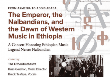 FACS to Present 'The Emperor, the Nalbandians, and the Dawn of Western Music in Ethiopia' – Armenian Weekly